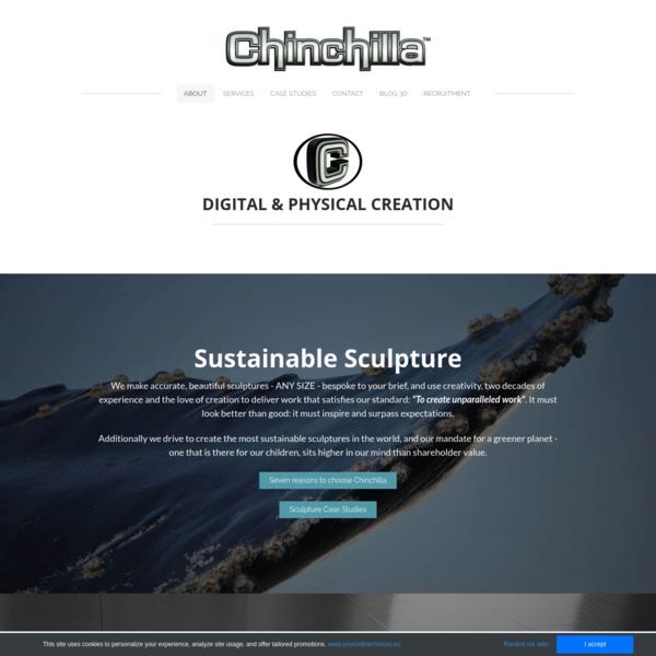 Chinchillla is your London based production partner for Sculpture, 3D Scanning & Design.