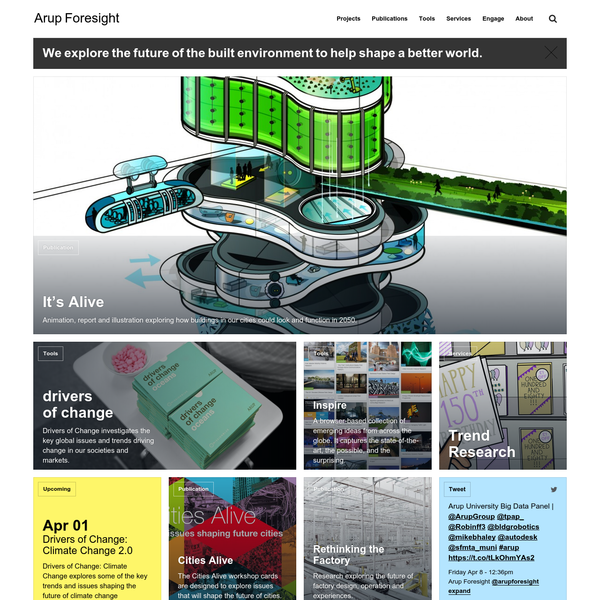 Arup Foresight   A strategic foresight and innovation consultancy with a global network of engineers, consultants and designers.
