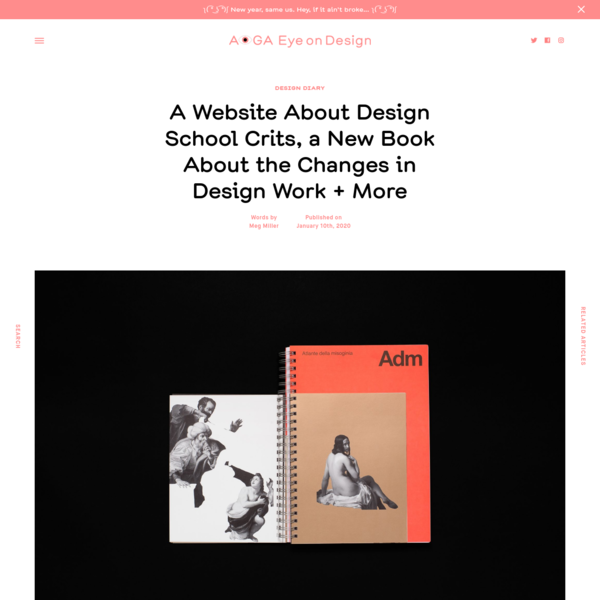 A Website About Design School Crits, a New Book About the Changes in Design Work + More