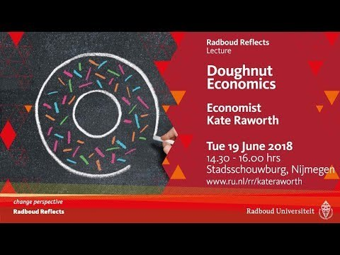Doughnut Economics | Lecture by economist Kate Raworth