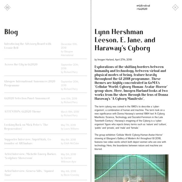 Lynn Hershman Leeson, E. Jane, and Haraway's Cyborg - Glasgow international
