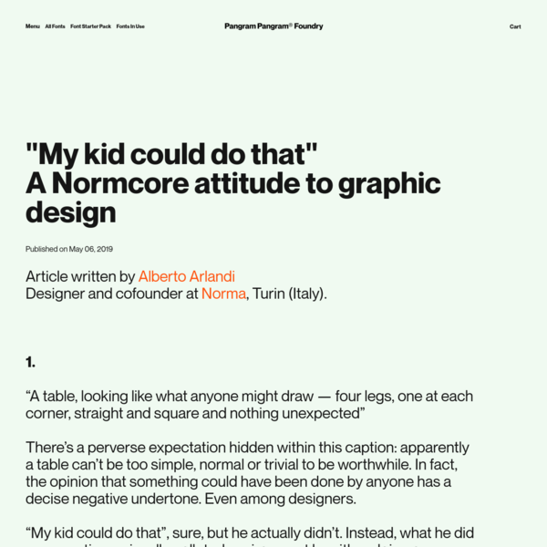 """My kid could do that""A Normcore attitude to graphic design"