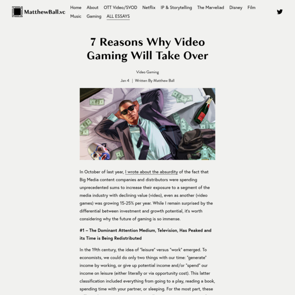 7 Reasons Why Video Gaming Will Take Over - Matthew Ball