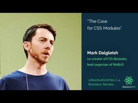 The case for CSS modules - Mark Dalgleish