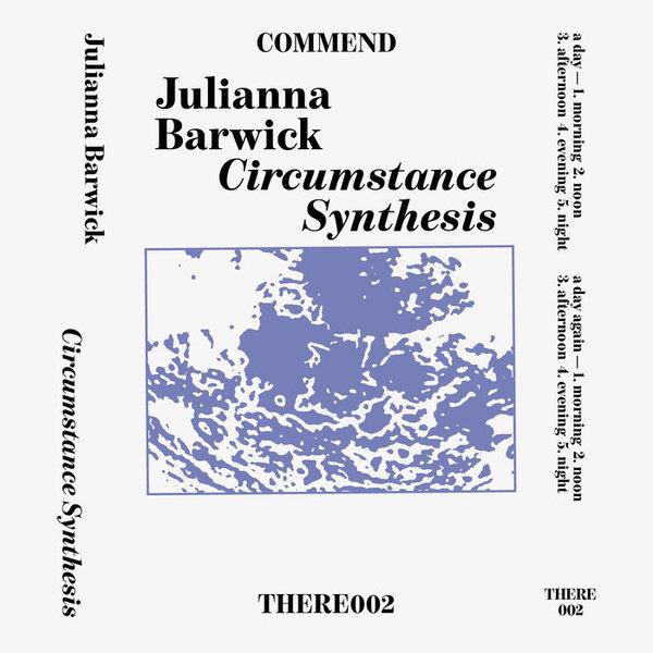 Circumstance Synthesis, by Julianna Barwick
