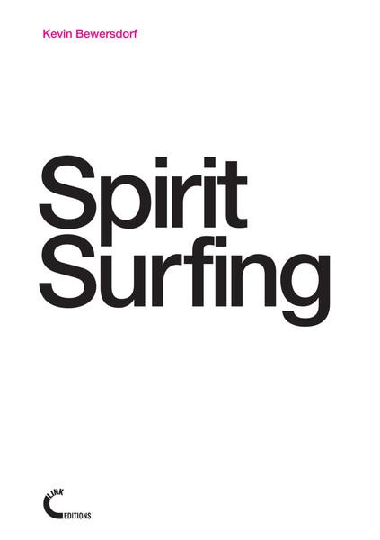 Kevin_Bewersdorf_Spirit_Surfing_Link_Editions_2012.pdf