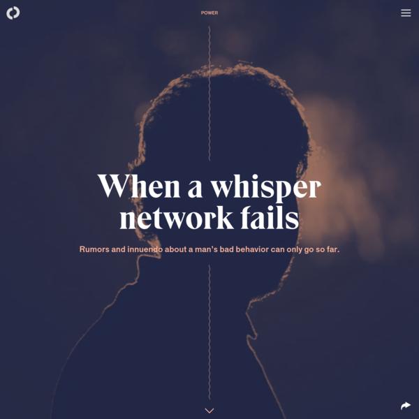 When a whisper network fails