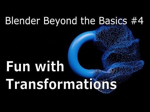 Blender Beyond Basics #4: Fun with Transformations - Blender Tutorial