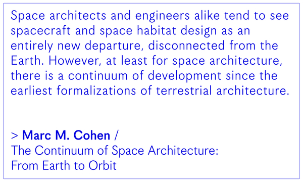 Marc M. Cohen / The Continuum of Space Architecture: From Earth to Orbit