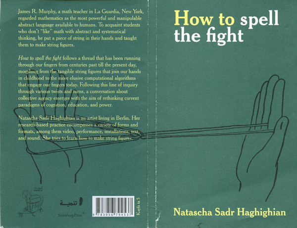 How to Spell the Fight, Natascha Sadr Haghighian