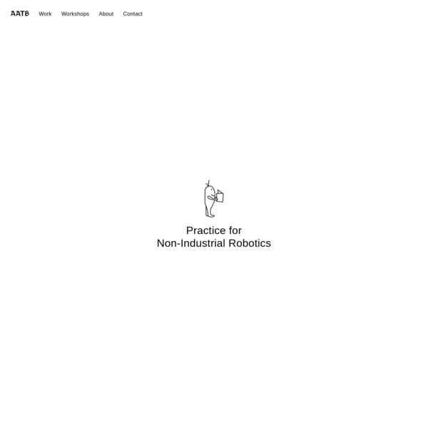 AATB / Practice for Non-Industrial Robotics