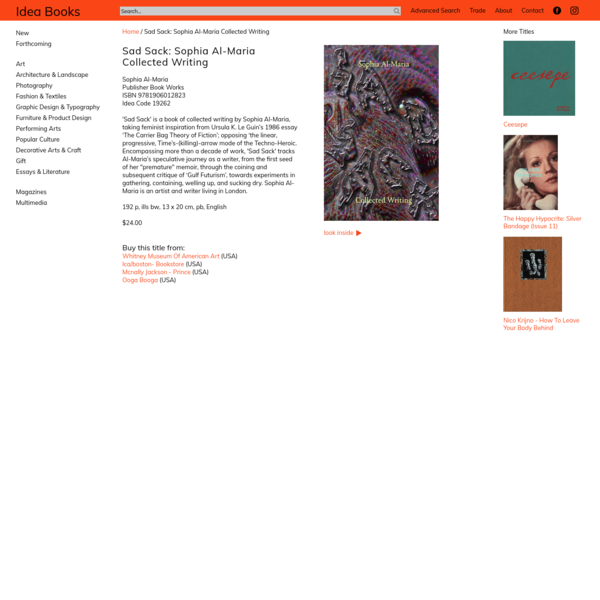 Sad Sack: Sophia Al-Maria Collected Writing
