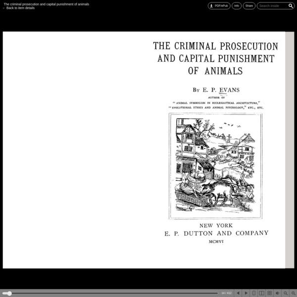 The criminal prosecution and capital punishment of animals