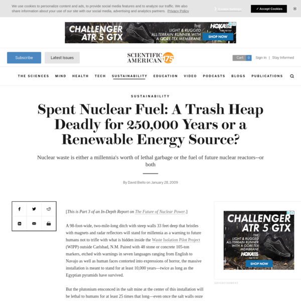 Spent Nuclear Fuel: A Trash Heap Deadly for 250,000 Years or a Renewable Energy Source?