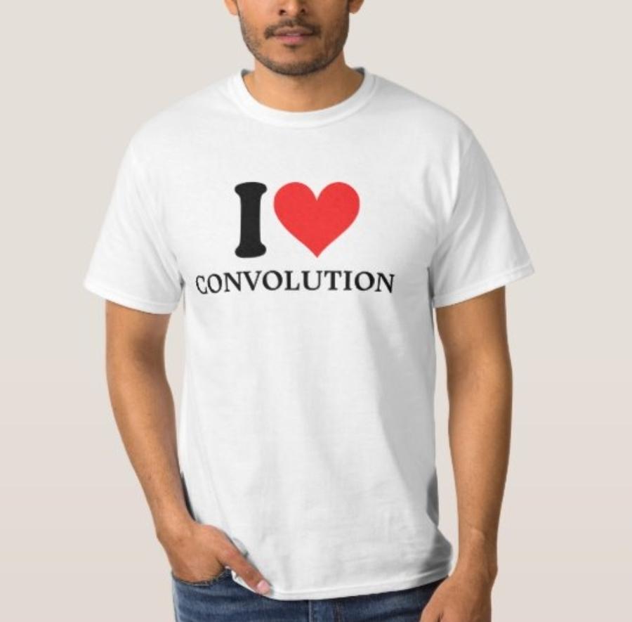 I <3 CONVOLUTION