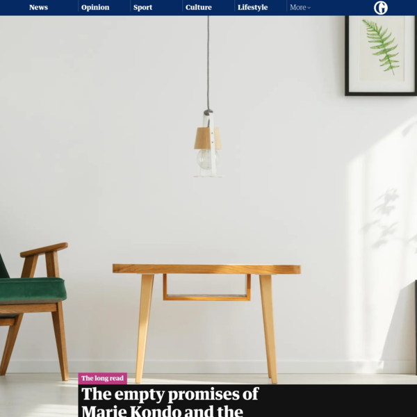 The empty promises of Marie Kondo and the craze for minimalism
