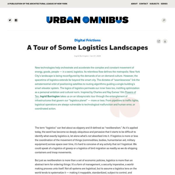 A Tour of Some Logistics Landscapes   Urban Omnibus