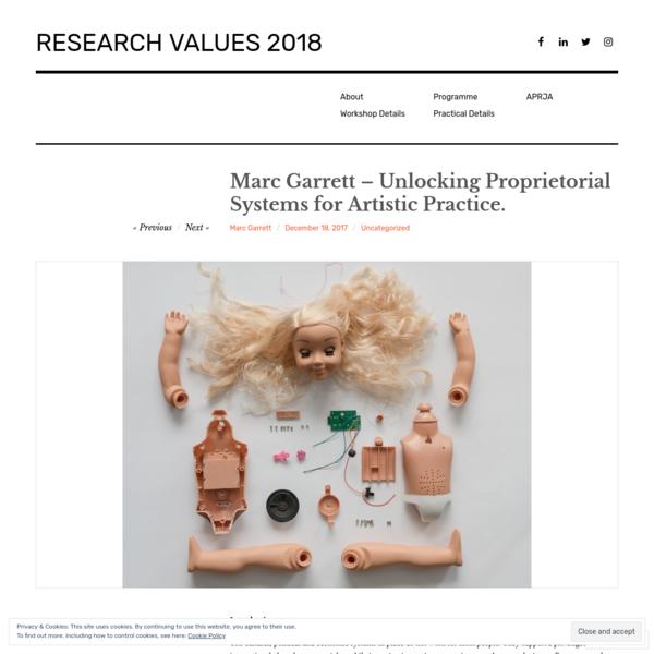 Marc Garrett - Unlocking Proprietorial Systems for Artistic Practice.