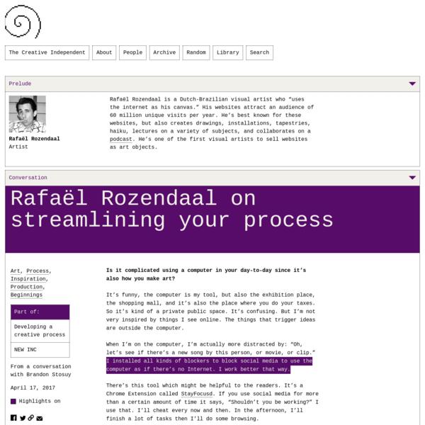 Rafaël Rozendaal on Streamlining Your Process