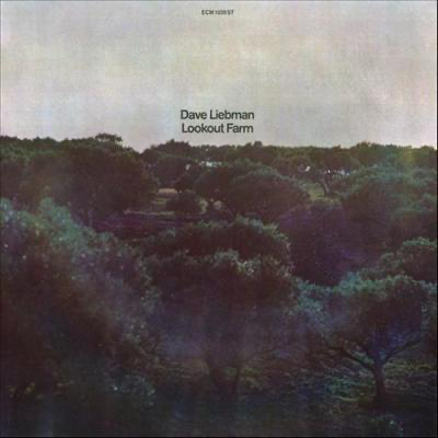 Dave Liebman – Lookout Farm (1974)