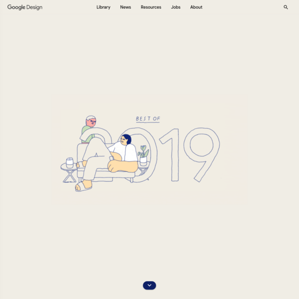 Google Design's Best of 2019 - Library - Google Design