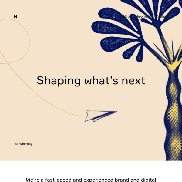 Shaping what's next - Heydays