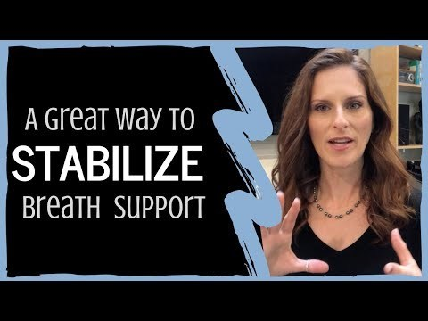 A Great Way To Stabilize Your Breath Support For Singing