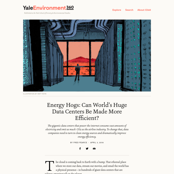 Energy Hogs: Can World's Huge Data Centers Be Made More Efficient?