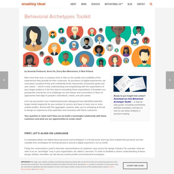 Smashing Ideas : Behavioral Archetypes Toolkit : Target Market Profiles