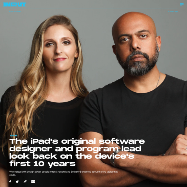 The iPad's original software designer and program lead look back on the device's first 10 years