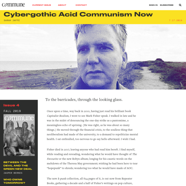 Cybergothic Acid Communism Now | Sarah Jaffe