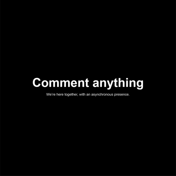 Comment anything :)