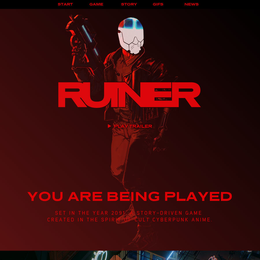 RUINER is a brutal action shooter, set in the year 2091. A story-driven game created in the spirit of cult cyberpunk anime.