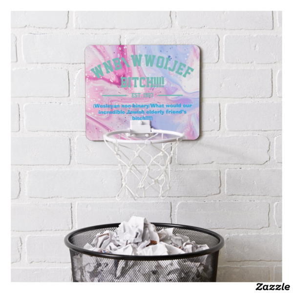"""wnb/wwoijef bitch!!!!"" Mini Basketball Hoop, Style: Mini Basketball Goal 7.4"" x 9"" x 1""; 6"" (plastic hoop)"