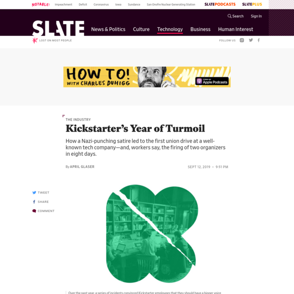 Kickstarter's Tumultuous Journey to Where No Tech Company Has Gone Before: Unionization