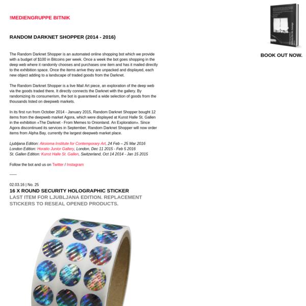 !Mediengruppe Bitnik | Random Darknet Shopper