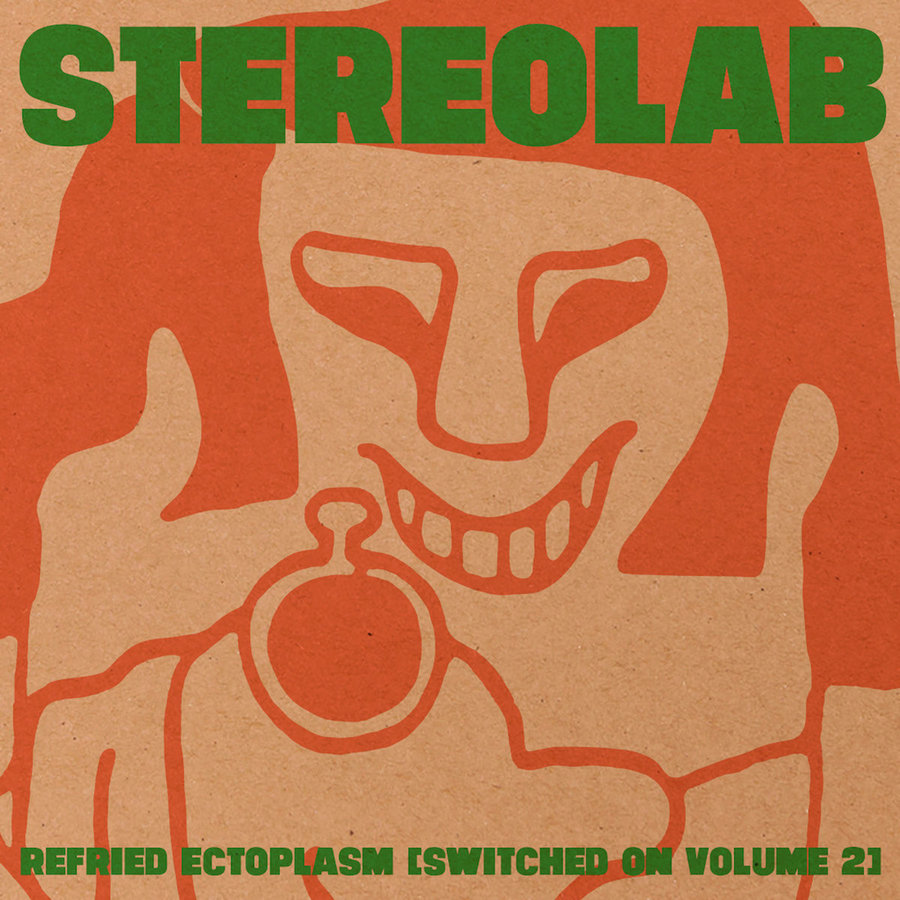 Refried Ectoplasm (Switched on Volume 2)
