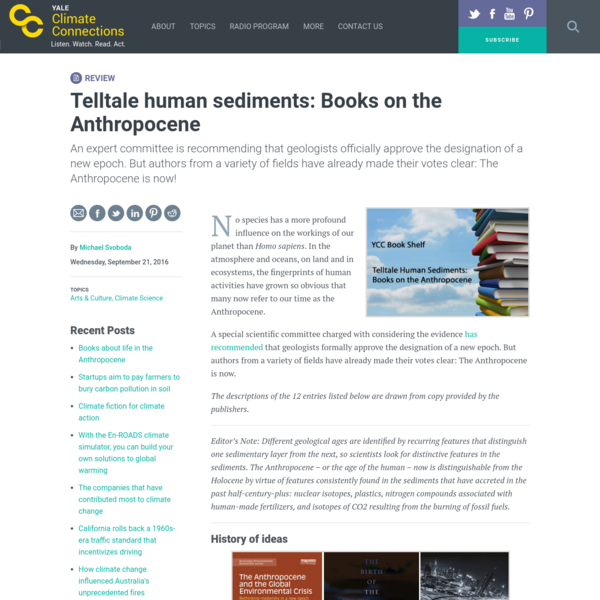 """Telltale human sediments: Books on the Anthropocene """" Yale Climate Connections"""