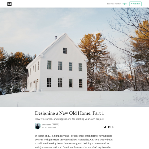 Designing a New Old Home: Part 1
