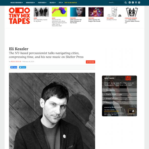 Interview: Eli Keszler
