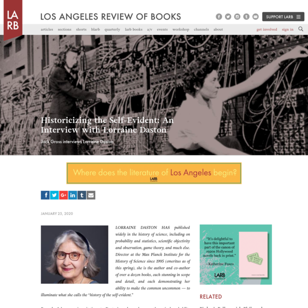 Historicizing the Self-Evident: An Interview with Lorraine Daston - Los Angeles Review of Books