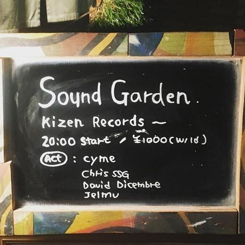 Cyme Hybrid Set [Sound Garden, Space Orbit] Tokyo by Kizen Records