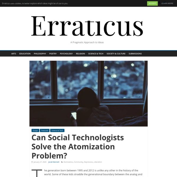 Can Social Technologists Solve the Atomization Problem? - Erraticus