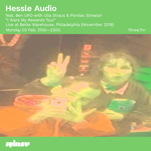 Hessle Audio feat. Ben UFO with Ulla Straus and Pontiac Streator - 03 February 2020 by Rinse FM