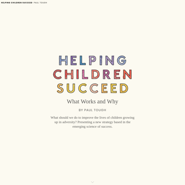 Helping Children Succeed - What Works and Why