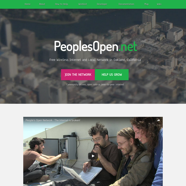 The People's Open Network is a community-owned and -operated wireless network in Oakland, California