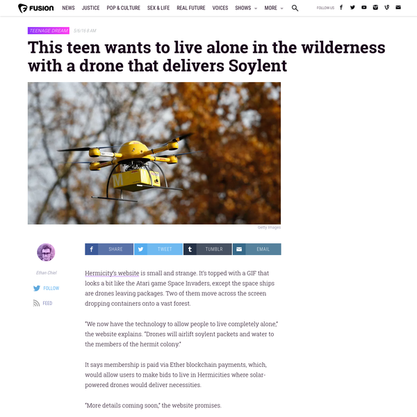 This Teen Wants to Live Alone in the Wilderness With a Drone That Delivers Soylent