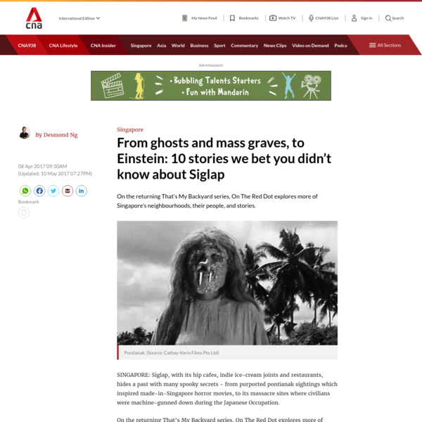 From ghosts and mass graves, to Einstein: 10 stories we bet you didn't know about Siglap