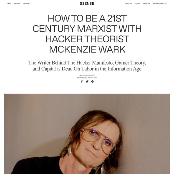 How to Be A 21st Century Marxist with Hacker Theorist McKenzie Wark