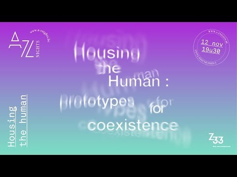 A-Z nights #12: Housing the Human - Talk by Simone C Niquille
